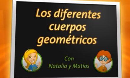 Los diferentes cuerpos geométricos