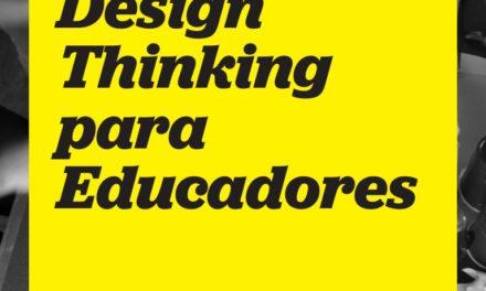 Design Thinking para educadores. 2da edición