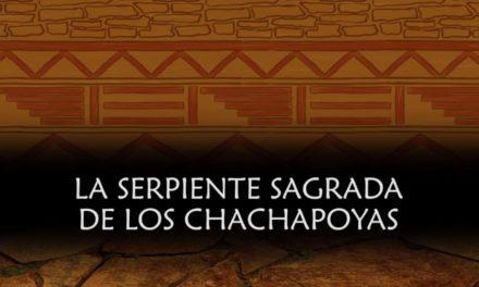 La serpiente sagrada de los Chachapoyas