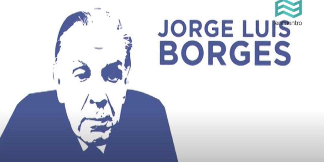 Claves de lectura: Jorge Luis Borges, cuentista – Canal Encuentro