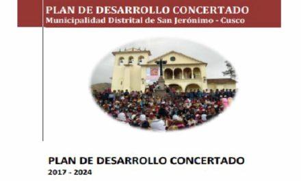 PLAN DE DESARROLLO CONCERTADO 2017 – 2024 . Municipalidad Distrital de San Jerónimo – Cusco
