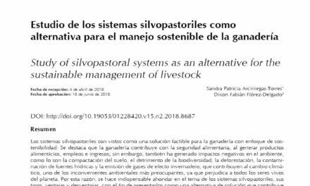Estudio de los sistemas silvopastoriles como alternativa para el manejo sostenible de la ganadería