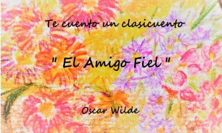 El amigo fiel (de Oscar Wilde)