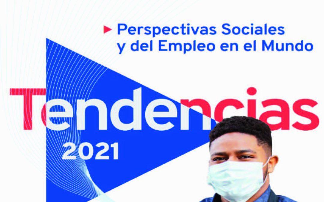 Perspectivas Sociales y del Empleo en el Mundo: Tendencias 2021