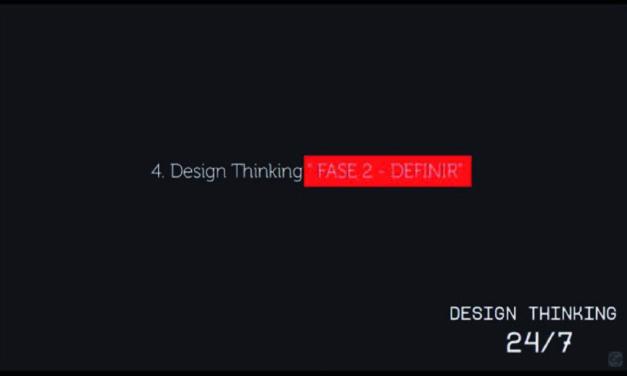 "Design Thinking ""FASE 2 – DEFINIR"" Temporada 3 – Tutorial 4"