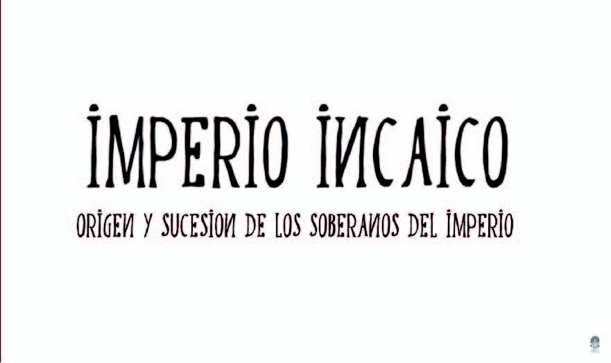 Los incas en 11 minutos